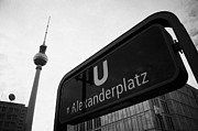 U-bahn Framed Prints - Alexanderplatz u-bahn station entrance sign and tv tower berliner fernsehturm Berlin Germany Framed Print by Joe Fox