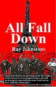 Nazi Mixed Media - All Fall Down by Ray Johnstone