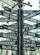 Street Signs Prints - All the Places to go Print by Cathie Tyler