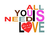 All You Need Is Love Prints - All You Need Is Love Print by Mal Bray
