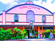 Lahaina Mixed Media Prints - Aloha Theatre Kona Print by Dominic Piperata