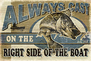 Walleye Posters - Always Cast Sign Poster by JQ Licensing