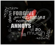 Enemies Prints - Always Forgive Print by Cindy Nunn
