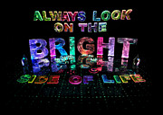 Always Look On The Bright Side Of Life Print by Jill Bonner
