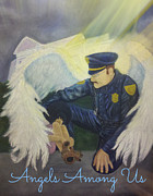 Cop Paintings - Angels Among Us by Beverly Restelle