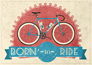 Vintage Bicycle Art - Are you born to ride your bike? by Andy Scullion