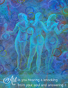 The Sacred Feminine Prints - Art Is A Knocking Of The Soul Print by The Art With A Heart By Charlotte Phillips