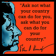 Inauguration Digital Art - Ask Not What Your Country... by Scarebaby Design