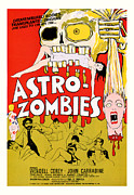 Movie Mixed Media - Astro Zombies 1968 by Presented By American Classic Art