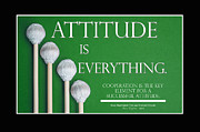 Educators Posters - Attitude is Everything Poster by Steve  Raybine
