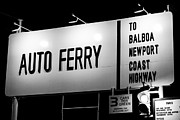 Balboa Island Framed Prints - Auto Ferry Sign to Balboa Peninsula Newport Beach Framed Print by Paul Velgos