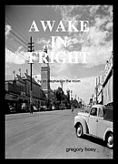 Greg Hoey - Awake in FRIGHT...latest...
