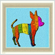 Chihuahua Colorful Art Prints - Aye Chihuahua Print by Dale   Ford