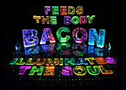 Name In Lights Metal Prints - Bacon Feeds the Body Illuminates the soul Metal Print by Jill Bonner