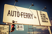 Balboa Peninsula Posters - Balboa Island Auto Ferry Sign Newport Beach Picture Poster by Paul Velgos