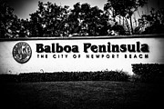 Balboa Peninsula Posters - Balboa Peninsula Sign for City of Newport Beach California Poster by Paul Velgos