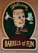 Wine Barrel Photos - Barrel of Fun Welcome Sign by Sara  Raber
