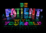 Name In Lights Metal Prints - Be Patient with Yourself Metal Print by Jill Bonner