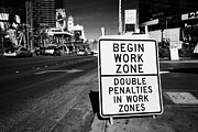Utility Posters - begin work zone double penalties roadsign on Las Vegas boulevard Nevada USA Poster by Joe Fox