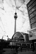 Alexanderplatz Framed Prints - Berliner Fernsehturm tv tower and alexanderplatz railway station and berolinahaus Berlin Germany Framed Print by Joe Fox