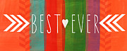 Heart Mixed Media Posters - Best Ever Poster by Linda Woods
