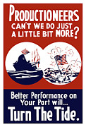 Productioneer Posters - Better Performance On Your Part Will Turn The Tide Poster by War Is Hell Store