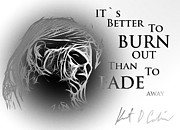 Kurt Cobain Digital Art - Better to burn out by Stefan Kuhn