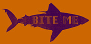 Sharks Mixed Media Posters - Bite Me Poster by Michelle Calkins