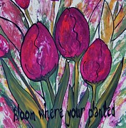 Cindy Micklos - Bloom Where Your Planted...