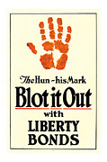 Midcentury Mixed Media Posters - Blot It Out World War 1 Liberty Bond Art Poster by Presented By American Classic Art