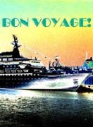 Boat Cruise Posters - Bon Voyage Poster by Will Borden