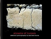 Marlene Burns - BOOK OF THE STREETS OF TUCSON ABSTRACT PHOTOGRAPHY