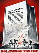 Books Drawings Posters - Books are Weapons in the War of Ideas 1942 US World War II Anti-German poster showing Nazis  Poster by Anonymous