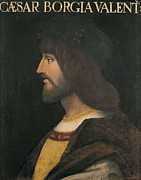 Cesare Art - Borgia, Cesare 1475-1507. Portrait by Everett