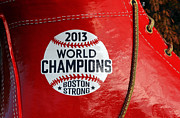 Red Sox Metal Prints - Boston Strong 2013 World Champions Metal Print by Juergen Roth