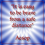 Morals Prints - Brave from a Distance Aesop 4 Print by Rose Santuci-Sofranko
