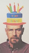 Breaking Bad Prints Posters - Breaking Bad Walter White Happy Birthday Poster by Donna Wilson