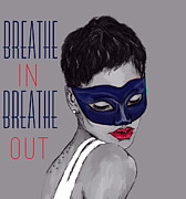 Rihanna Art - Breath In Breathe Out by Zandi Du Preez