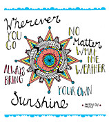 Quote Digital Art Prints - Bring Your Own Sunshine Print by Susan Claire