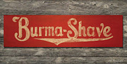 Burma-shave Sign Print by Bill Jonas