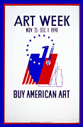 United States Travel Bureau Prints - Buy American Week Art Nov 25 - Dec 1 1940  Print by Unknown