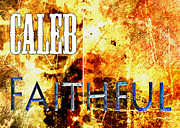 Worn Posters - Caleb - Faithful Poster by Christopher Gaston