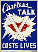 Careless Talk Posters - Careless Talk Costs Lives Poster by Digital Reproductions