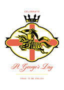 Celebrate St. George Day Proud To Be English Retro Poster Print by Aloysius Patrimonio