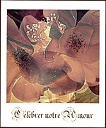 Flower Still Life Prints Digital Art Prints - Celebrer notre Amour Print by France Laliberte