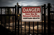 Warning Framed Prints - Certain Death You Better Not Walk Through This Gate Framed Print by Bob Orsillo