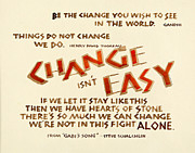 Calligraphy Prints - Change Isnt Easy Print by Pat Twigg
