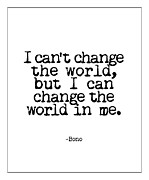 But I Can Change The World In Me Posters - Change The World Poster by Kate McKenna