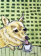 Chihuahua Art Print Prints - Chihuahua at the Coffee Shop Print by Jay  Schmetz