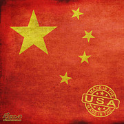 Politics Mixed Media Prints - China Flag Made In The USA Print by Tony Rubino